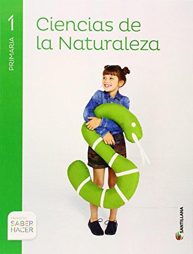 CIENCIAS NATURALEZA 1 PRIMARIA SABER HACER - 9788468011639
