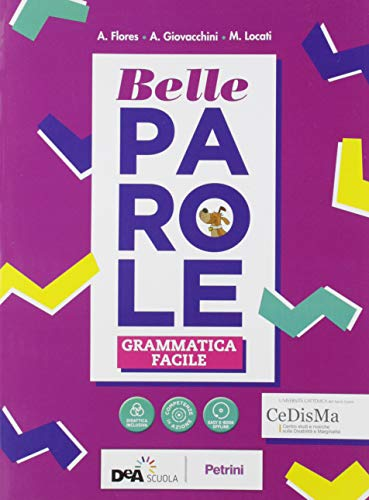 Belle parole. Con Grammatica facile BES, Palestra delle competenze, Pieghevole plastificato. Per la...