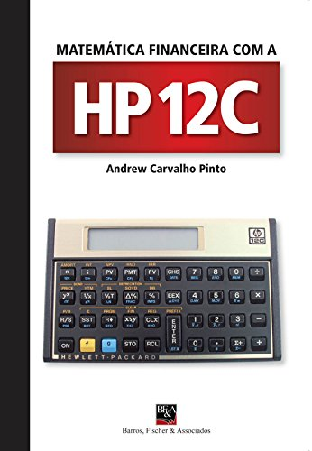 Financial Mathematics with the HP12C