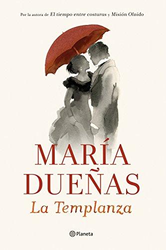 La Templanza de María Dueñas