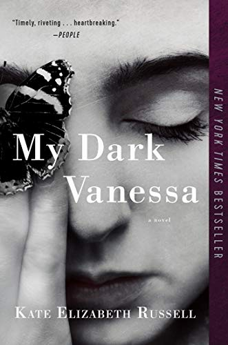 My Dark Vanessa: A Novel Kindle Edition