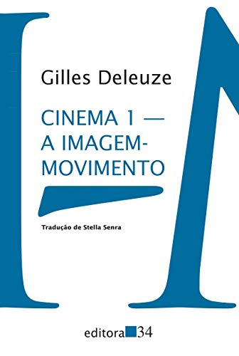 Cinema 1: The image-movement