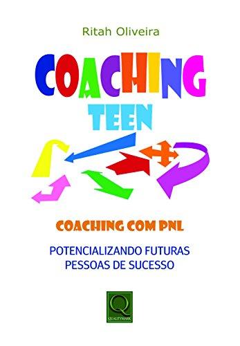 Coaching Teen. Coaching com PNL
