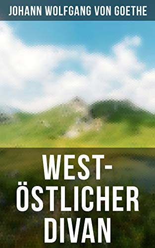 West-stlicher Divan (insel taschenbuch) (German Edition)