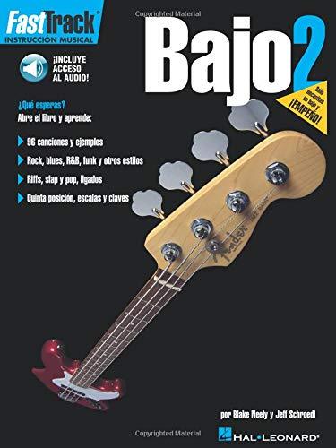 Bajo 2 [With CD (Audio)] (Fast Track (Hal Leonard))