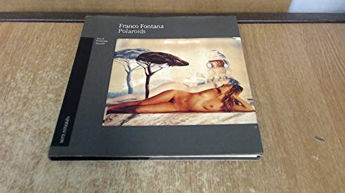 Franco Fontana. Polaroid. Ediz. illustrata: Polaroids