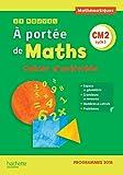 Le Nouvel A portée de maths CM2 - Cahier d'activités - Edition 2019