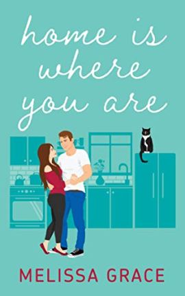 Home Is Where You Are (Midnight in Dallas Book 1) by [Melissa Grace]