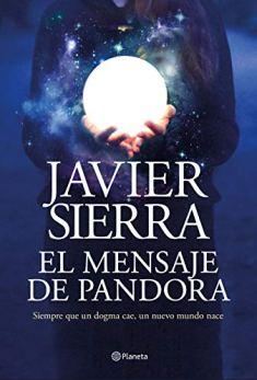 El mensaje de Pandora de [Javier Sierra]