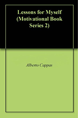 Lessons for Myself (Motivational Book Series 2) (English Edition)