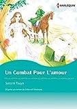 UN COMBAT POUR L'AMOUR(version colorisée): Harlequin Manga