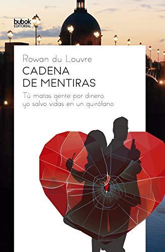 Cadena de mentiras de Rowan du Louvre