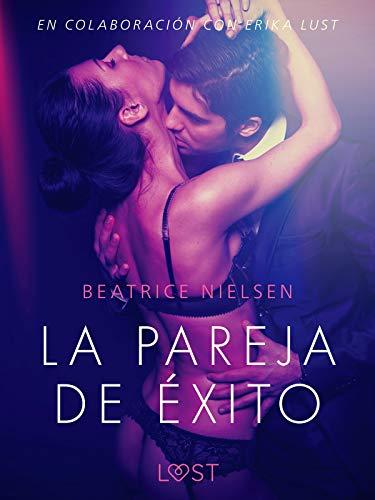 La pareja de éxito (LUST) de Beatrice Nielsen