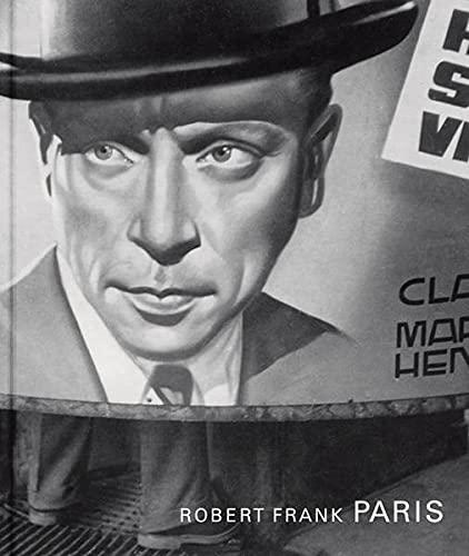 Robert Frank: Paris: Paris. A Short Return (E)