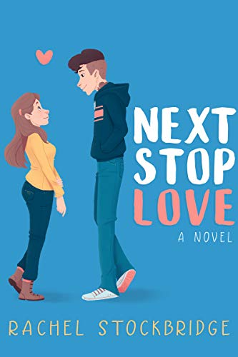 Next Stop Love by [Rachel Stockbridge]