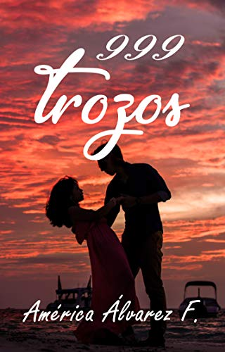 999 TROZOS de América Álvarez Figueroa