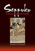 Seppuku: una historia de suicidio samurái