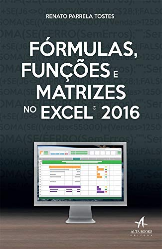 Formulas, Functions and Matrices in Excel 2016