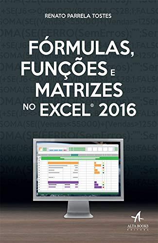 Fórmulas, funciones y matrices en Excel 2016