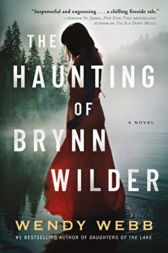 The Haunting of Brynn Wilder: A Novel Kindle Edition