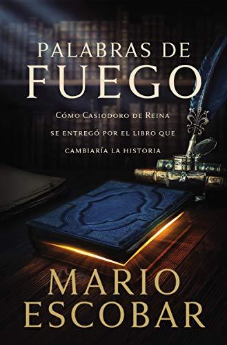 Palabras de fuego de Mario Escobar