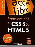 Premiers pas en CSS3 et HTML5: 8e édition