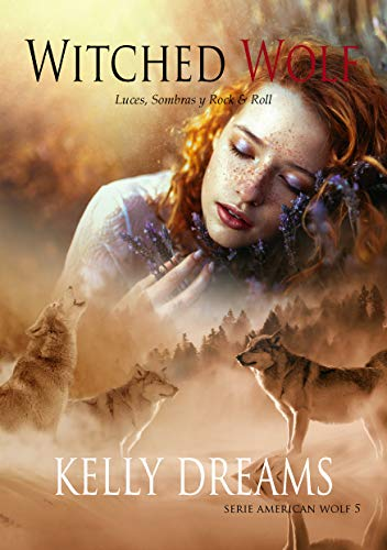 WITCHED WOLF: LUNATIC WOLF 1 (American Wolf nº 5)