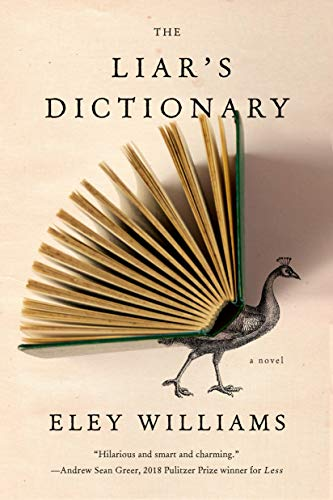 The Liar's Dictionary: A Novel by [Eley Williams]