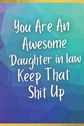 You Are An Awesome Daughter in law: Blank Lined Journal...
