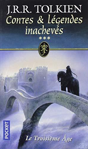 Contes & Légendes inachevés - tome 3 Le Troisième Age (3)