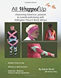 All Wrapped Up For You: Improving balance, posture & overall well-being with...