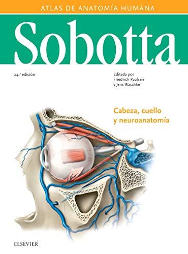 Sobotta Atlas de Anatomía Humana, Vol. 3: Cabeza, Cuello y Neuroanatomía