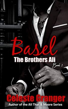 Basel (The Brothers Ali Book 1) by [Celeste Granger]