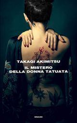 Il mistero della donna tatuata (Supercoralli) di [Takagi Akimitsu, Antonietta Pastore]