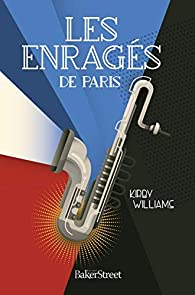 Les enragés de Paris par Kirby Williams