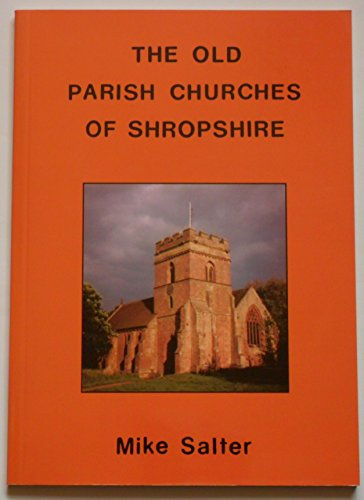 The Old Parish Churches of Shropshire