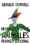 Mi familia y otros animales (El libro de bolsillo - Bibliotecas de autor - Biblioteca Durrell nº 3011)