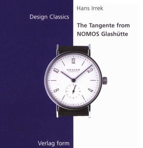 The Tangente from Nomos Glashutte (Design Classics Series)