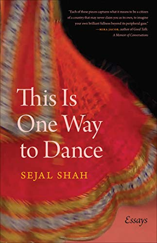 This Is One Way to Dance: Essays (Crux: The Georgia Series in ...