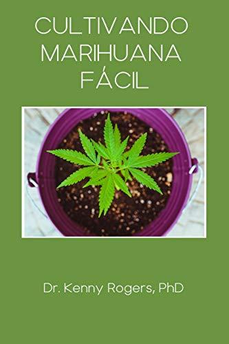 Cultivando Marihuana Fácil