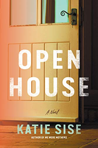 Open House: A Novel Kindle Edition