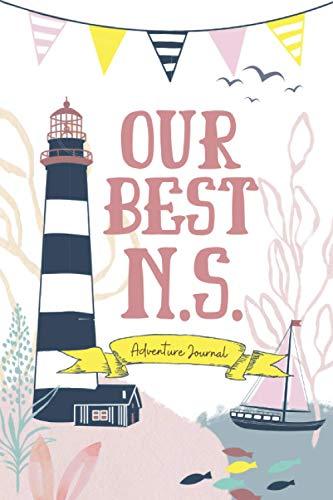 Our Best N.S.: Adventure Journal