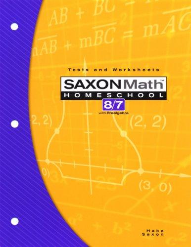 Saxon Math 8/7 Homeschool: Testing Book 3rd Edition
