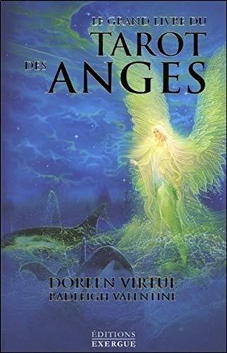 Le grand livre du tarot des anges