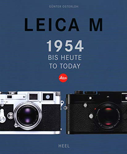 Leica M: 1954 Bis Heute / 1954 to Today