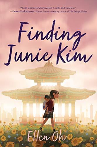 Finding Junie Kim by [Ellen Oh]