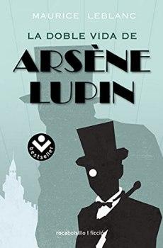 La doble vida de Arsene Lupin/ Arsene Lupin in 813