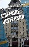 L'affaire Jefferson: L'affaire Jefferson (Opération Ariane t. 2)