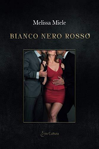 BIANCO NERO ROSSO