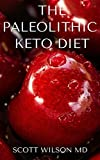 THE PALEOLITHIC KETO DIET : DIET BASED ON ANIMAL FAT AND CONSUMPTION
